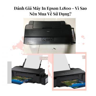 Đánh Giá Máy In Epson L1800