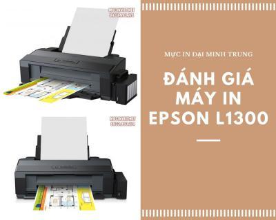 Đánh Giá Máy In Epson L1300